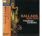 TKCV-35014. Pharoah Sanders Quartet. Ballads With Love